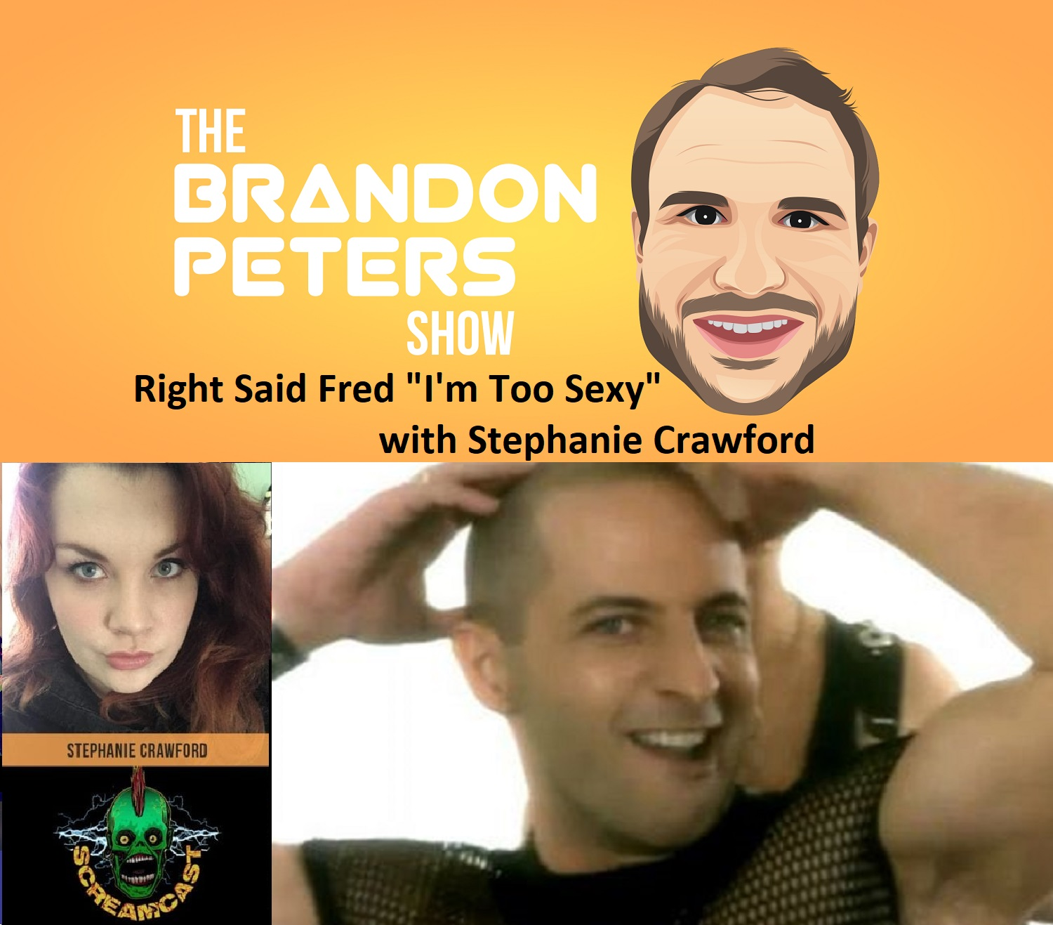 """Closing With A Song """"I'm Too Sexy"""" by Right Said Fred with Stephanie Crawford"""