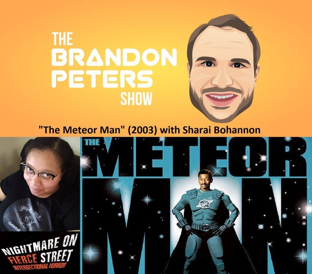 The Meteor Man (2003) with Sharai Bohannon
