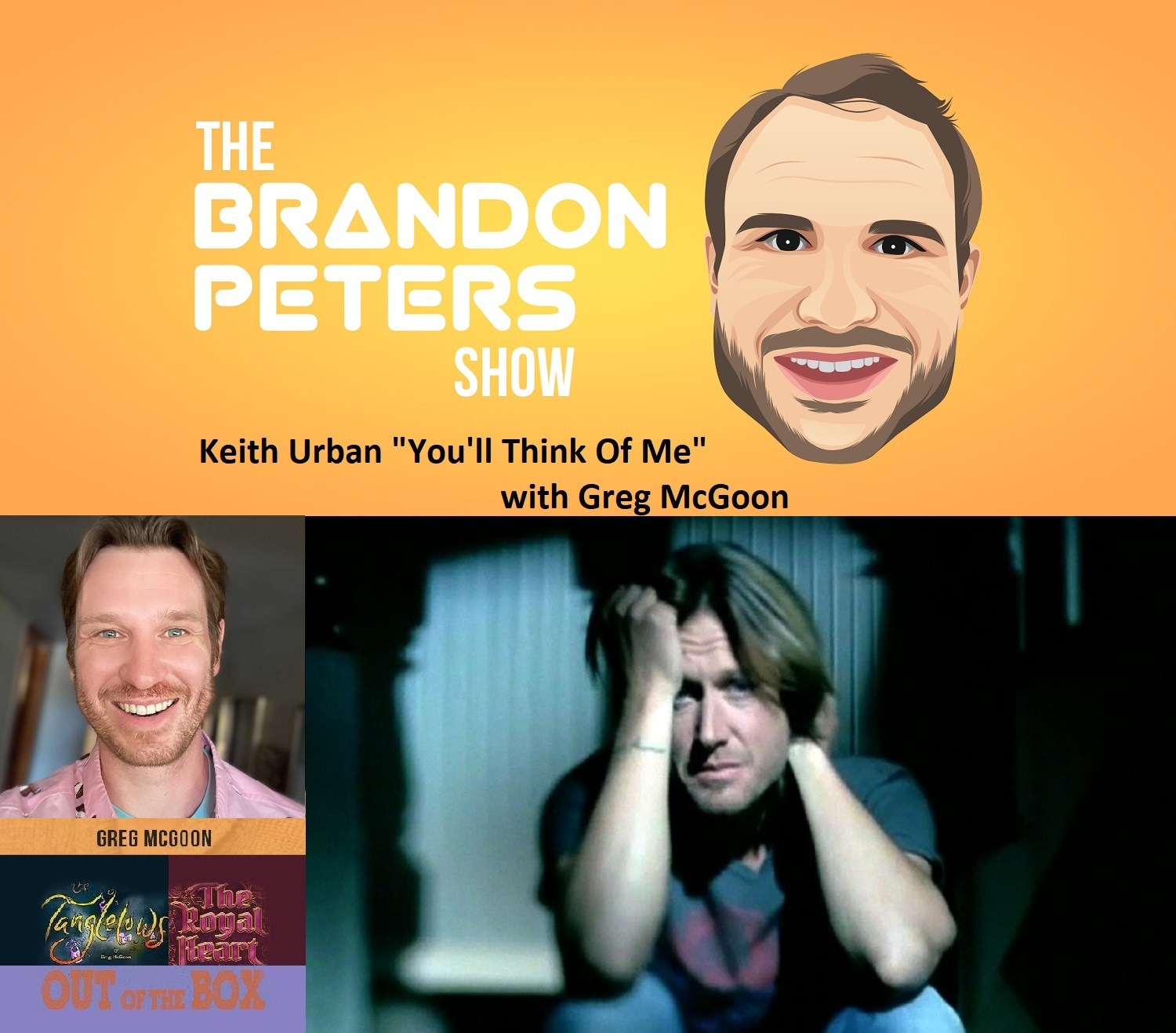 """Closing With A Song """"You'll Think Of Me'"""" by Keith Urban with Greg McGoon"""
