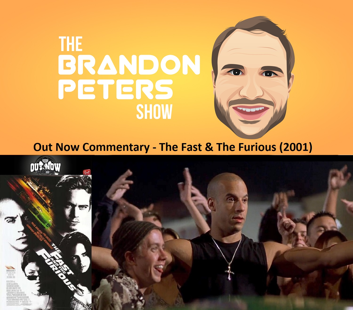 Out Now Commentary – The Fast & The Furious (2001)