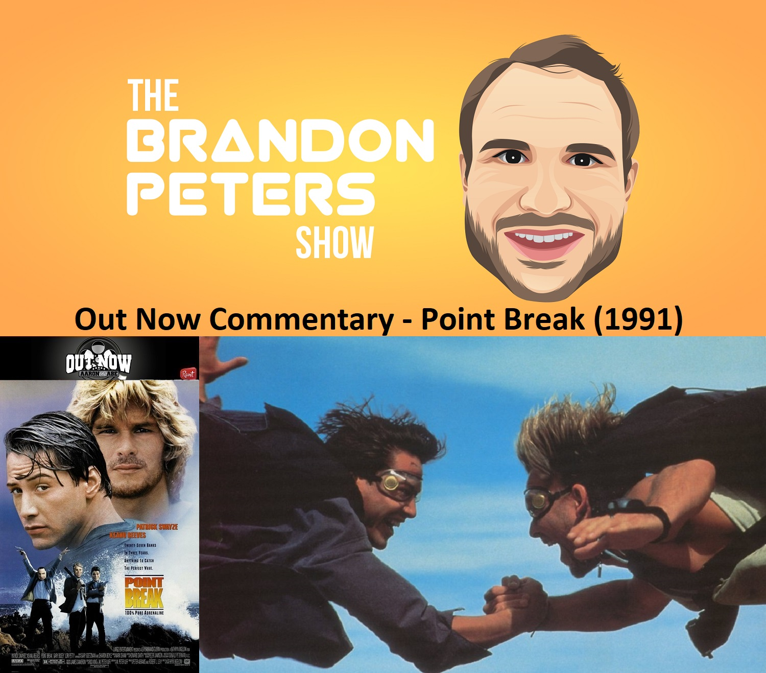 Out Now Commentary – Point Break (1991)