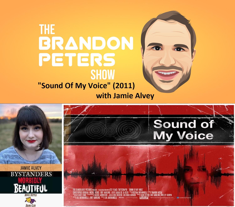 Sound Of My Voice (2011) with Jamie Alvey