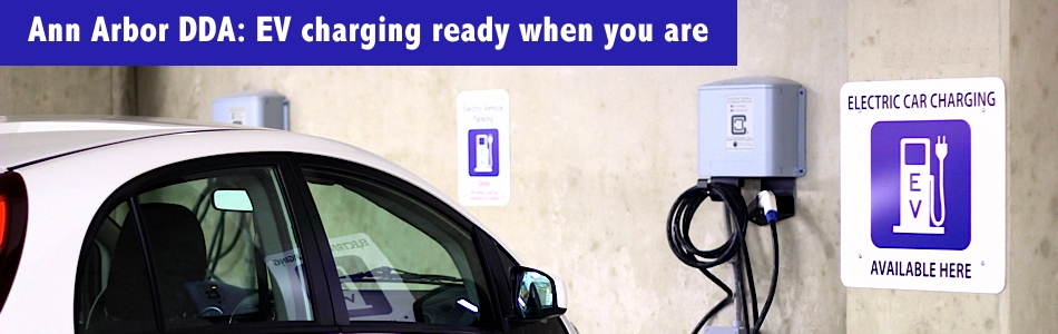 Ann Arbor DDA: EV Charging Stations | Ann Arbor DDA: EV charging ready when you are
