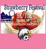 Register for 2019 Bolivar Strawberry Festival 5K/10K Hosted by TC United Soccer Association