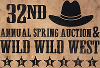 Register for 32nd Annual Spring Auction & Wild Wild West Shindig