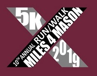 Register for 10th Annual Miles For Mason