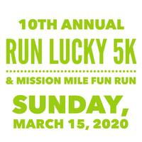 Register for 2020 Run Lucky 5K & Mission Mile Fun Run