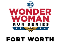 2020 DC Wonder Woman™ Run - Fort Worth