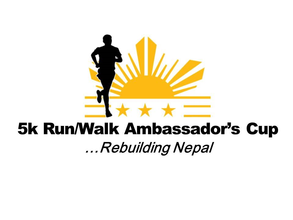 Register for the 2015 5k Run/Walk Ambassador's Cup...Rebuilding Nepal