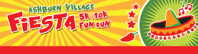 Register for the 2017 Ashburn Village Fiesta 5k/10k/Fun Run