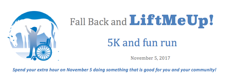 Register for the 2017 Fall Back and LIFT ME UP! 5k and fun run