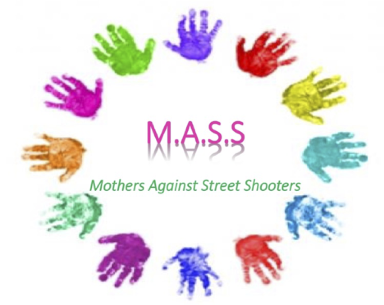 M.A.S.S. (Mothers Against Street Shootings)