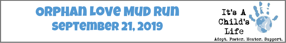 Register for the 2019 Orphan Love Mud Run