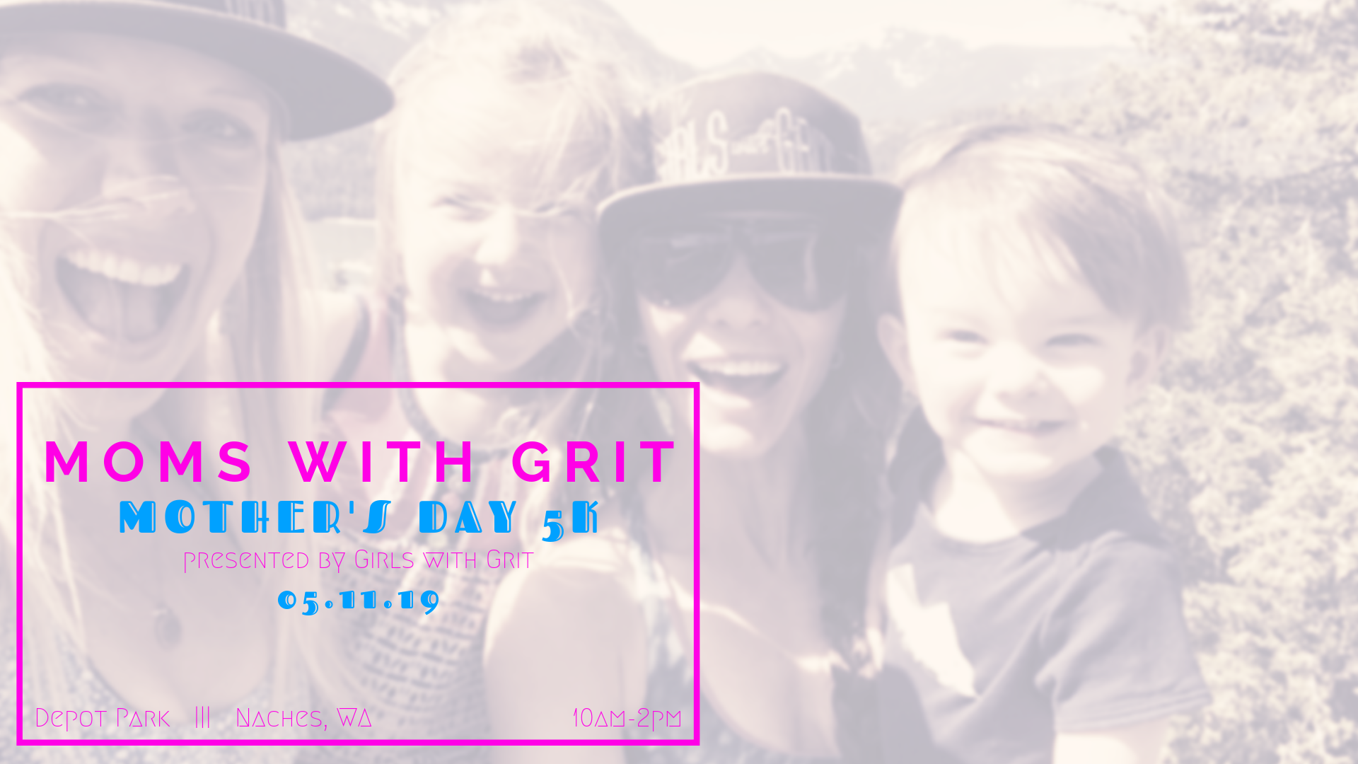 Register for the 2019 Mom's with Grit Mother's Day Weekend 5K