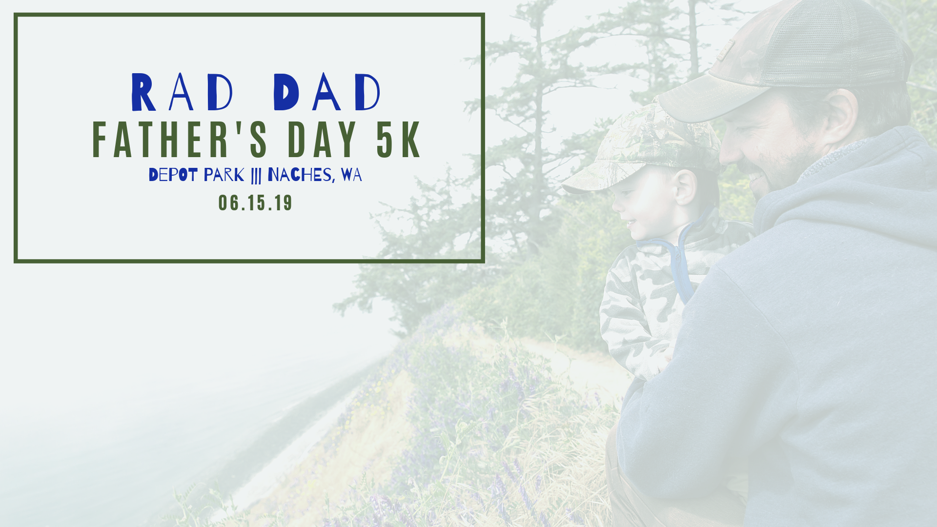 Register for the 2019 Rad Dads Father's Day Weekend 5K