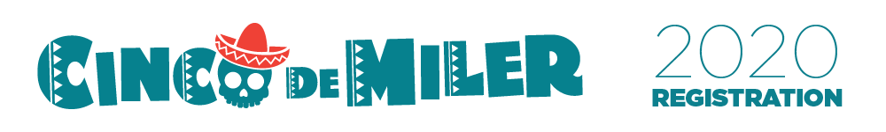 Register for the 2020 Cinco de Miler