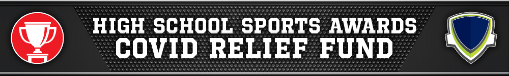 Donate to the High School Sports Awards COVID Relief Fund