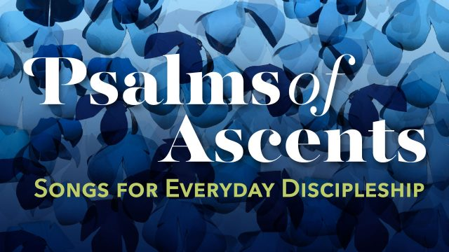 Psalms of Ascents