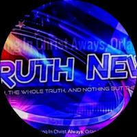 TRUTH NEWS  The Truth, The Whole Truth and Nothing But The Truth