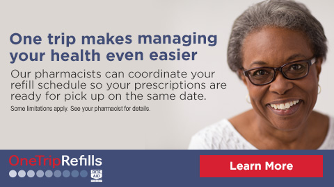 One trip makes managing your health even easier. Our pharmacists can coordinate your refill schedule so your prescriptions are ready for pick up on the same date. Learn more. Some limitations apply. See your pharmacist for details