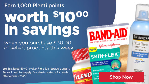 Earn 1,000 Plenti points worth $10.00 in savings when you purchase $30.00 of select products this week Worth at least $10.00 in value. Plenti is a rewards program. Terms & conditions apply. See plenti.com/terms for details. Offer expires 7/29/17.