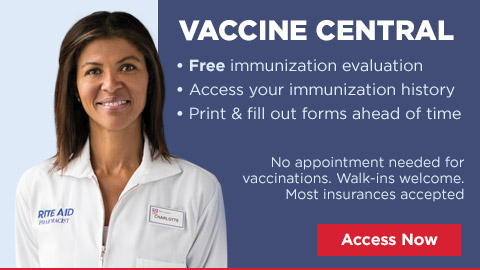Vaccine Central * Free immunization evaluation * Access your immunization history * Print & fill out forms ahead of time No appointment necessary for vaccinations. Walks-ins welcome. Most insurances accepted.Access Now