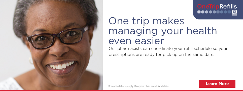 One trip makes managing your health even easier Our pharmacists can coordinate your refill schedule so your prescriptions are ready for pick up on the same date. Learn More Some limitations apply. See your pharmacist for details.