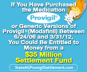 If you have purchased the Medication Progvigil of Generic Versions of Provigil(Modafinil) Between 6/24/06 and 3/31/12, You Could Be Entitled to Money from a $35 Million Settlement Fund. StateAgProvigilSettlement.com