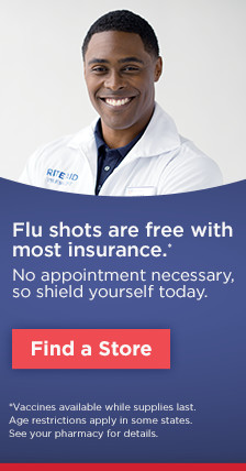 FLU SHOTS NOW AVAILABLE - Free with most insurance - No appointment necessary Find a Store Vaccines available while supplies last. Age restrictions apply in some states. See your pharmacy for details.