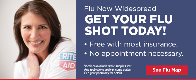 Flu Now Widespread GET YOUR FLU SHOT TODAY! • Free with most insurance. • No appointment necessary. Vaccines available while supplies last. Age restrictions apply in some states. See your pharmacy for details. See Flu Map