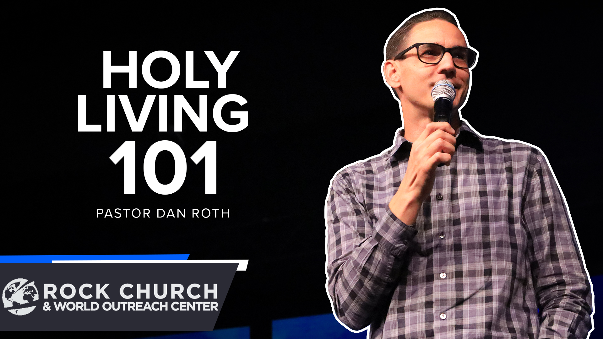 Watch Holy Living 101