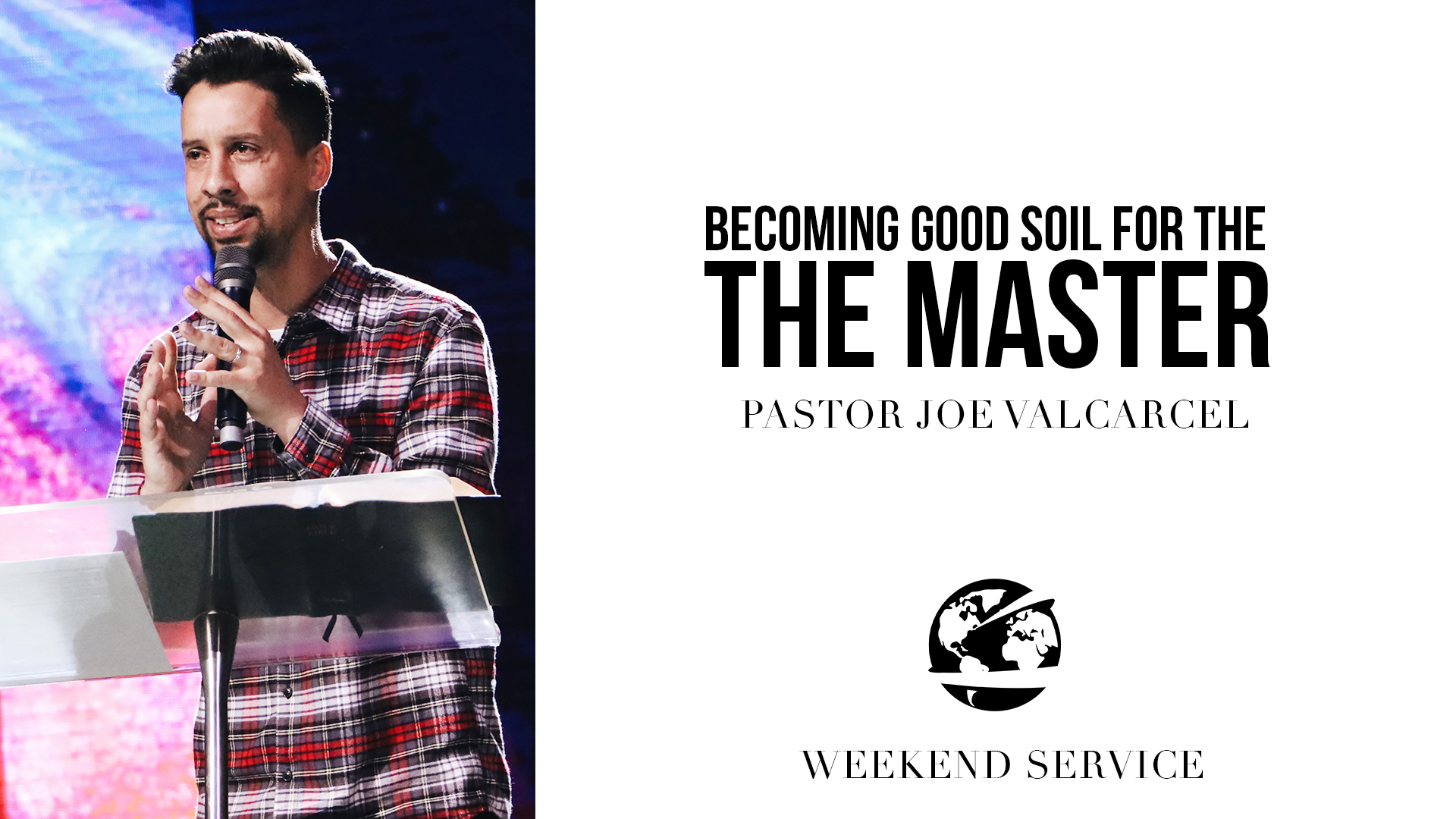 Watch Becoming Good Soil For the Master
