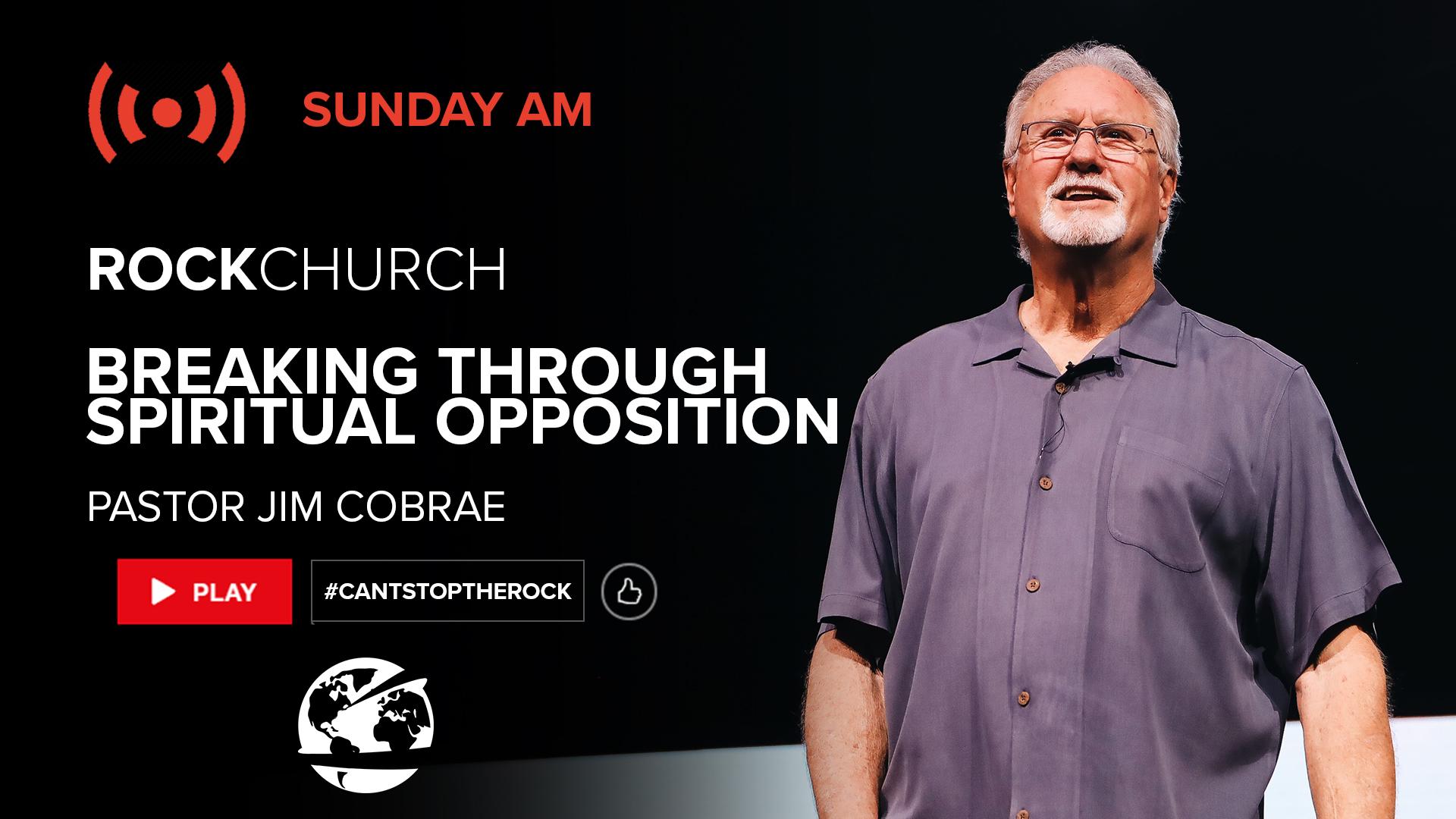 Watch Breaking Through Spiritual Opposition Part 2