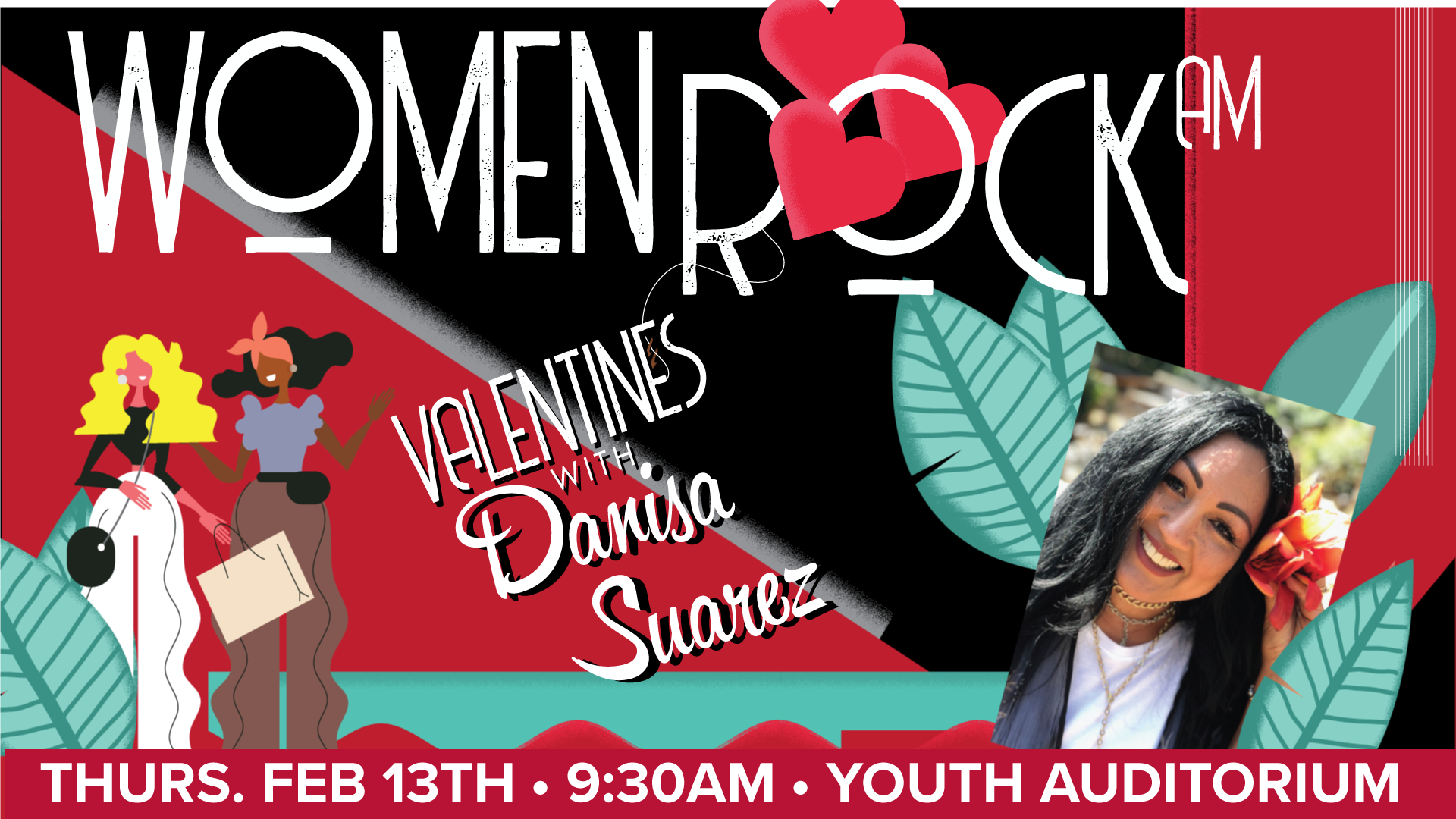 Women Rock AM Valentines Day Service with Danisa Suarez