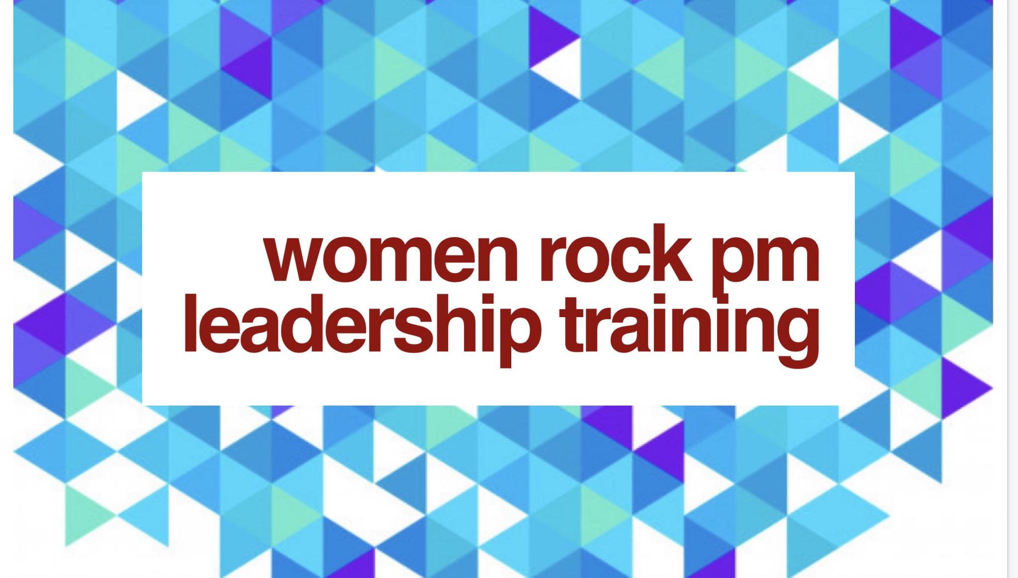 Women Rock PM Leadership Training 2