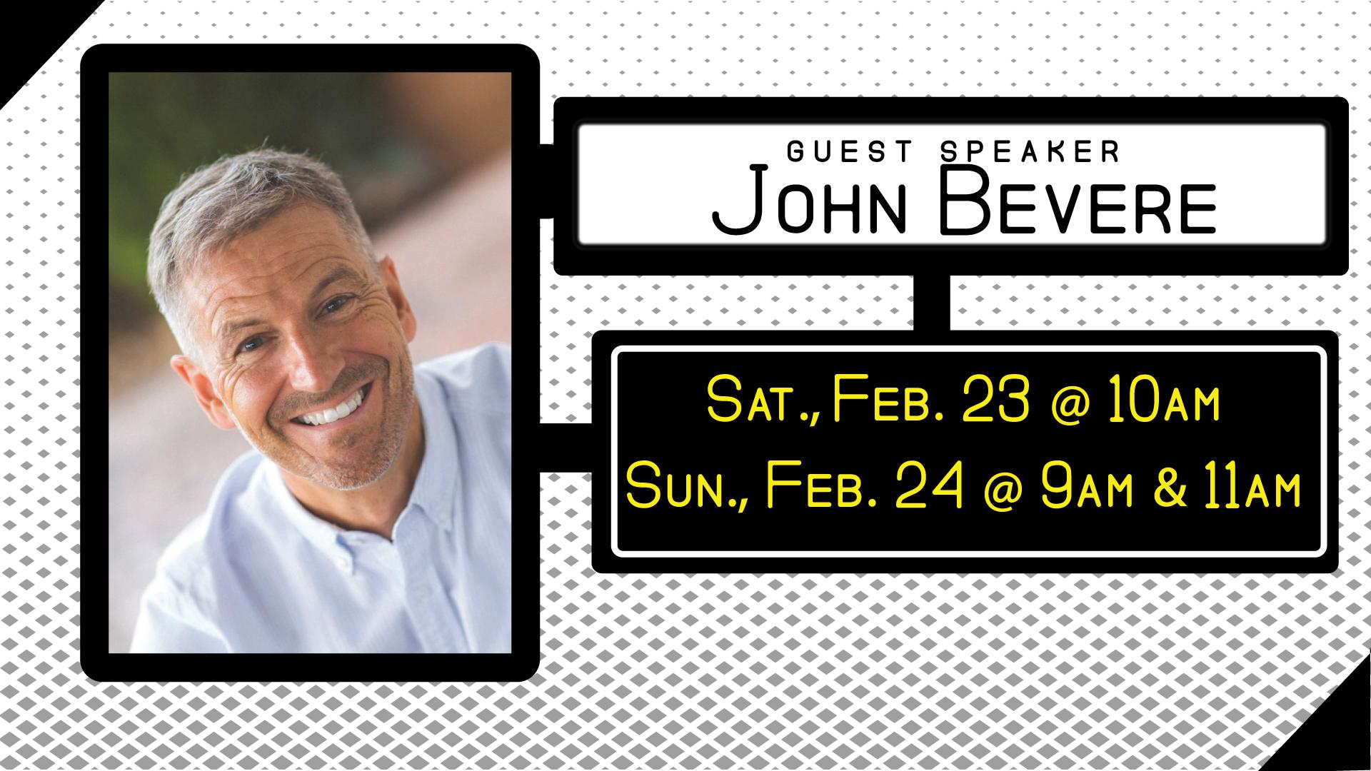 Guest Speaker John Bevere