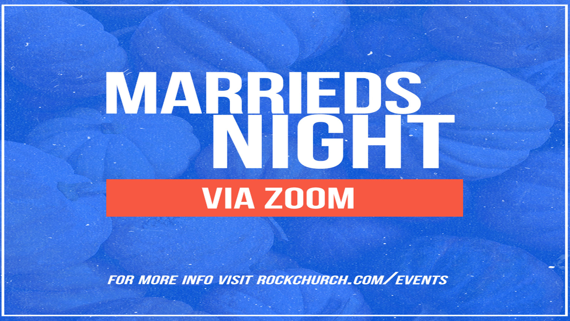 Married's Night In (Zoom Online)