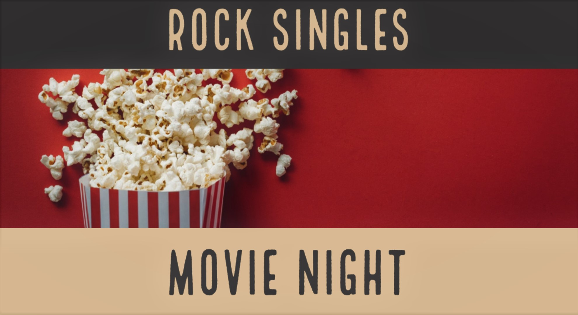 Rock Singles Movie Night