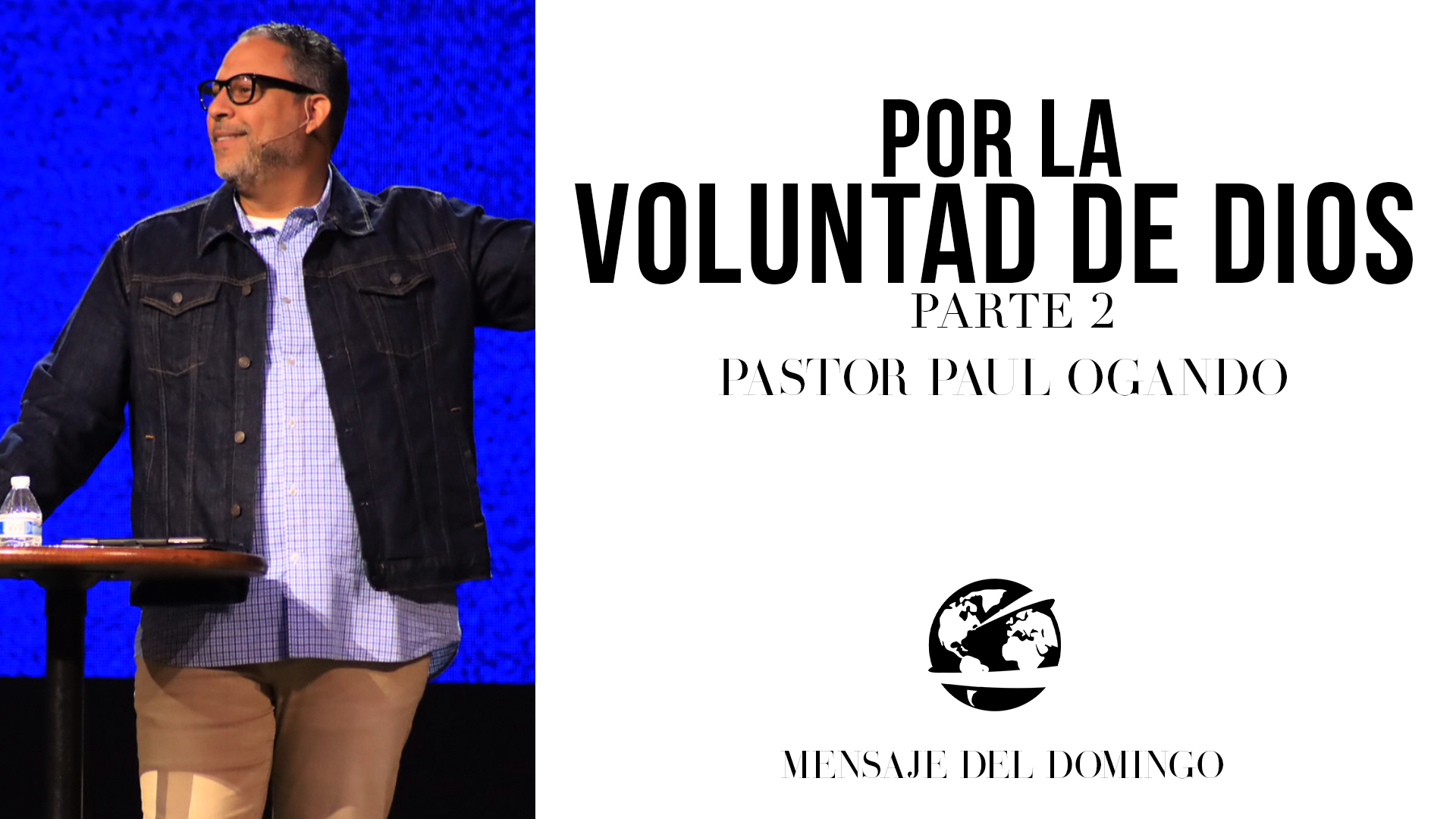 Watch Por La Voluntad De Dios Pt. 2
