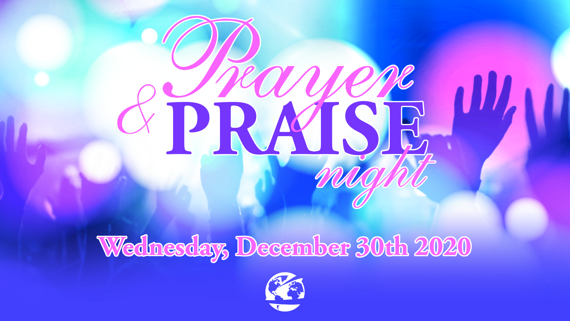 Prayer and Praise Night