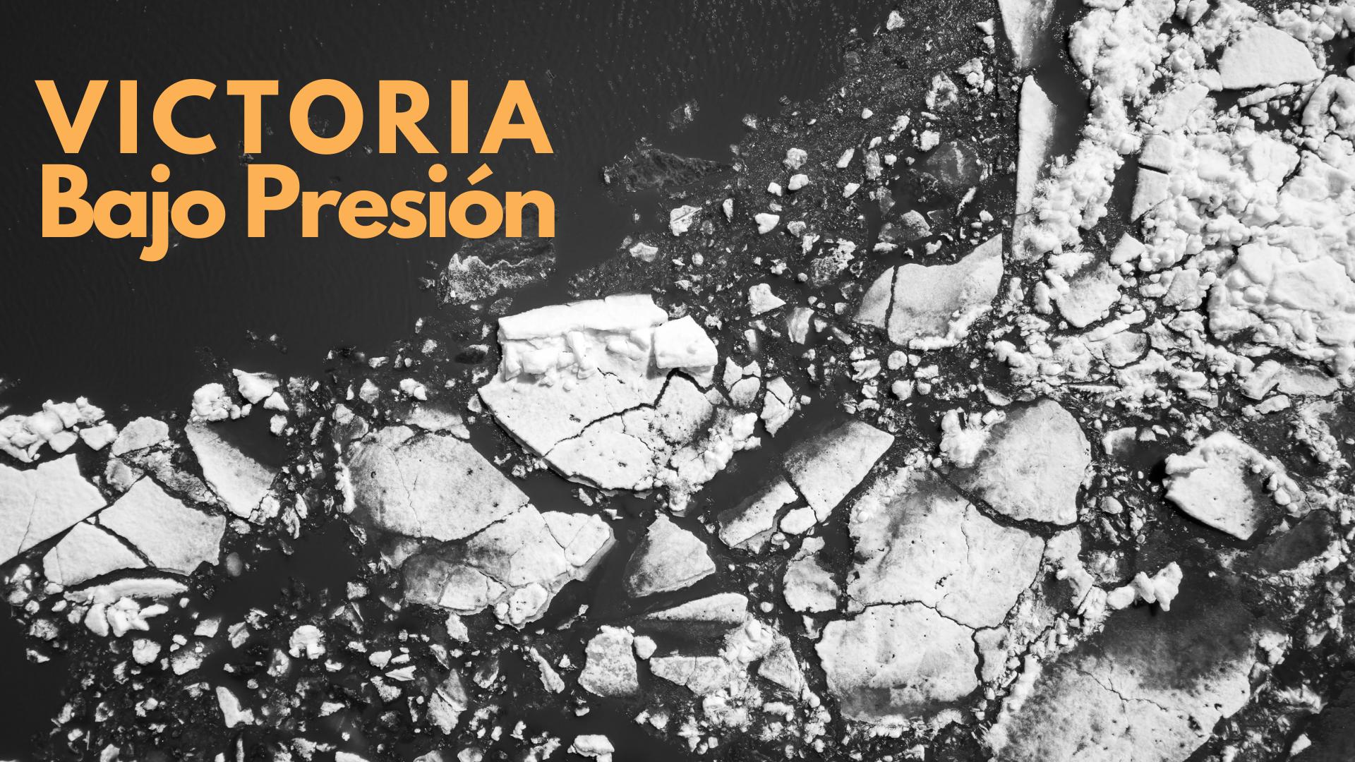 Listen to Victoria Bajo Presión Pt. 3