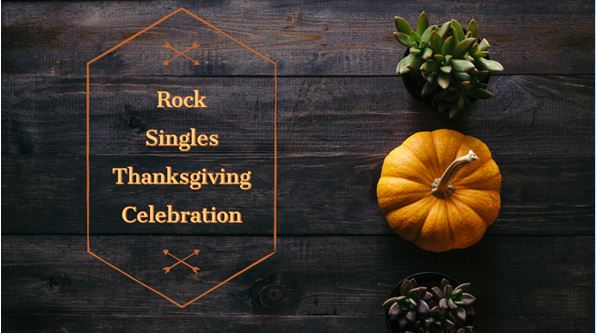 Rock Singles Thanksgiving Celebration
