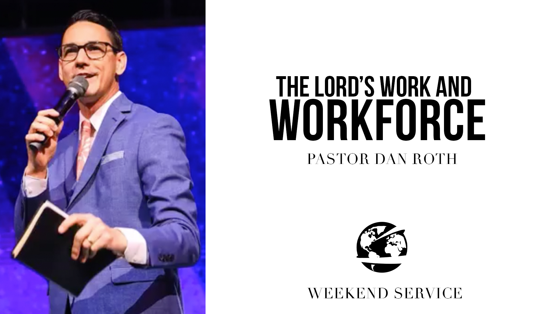 Watch The Lord's Work and Workforce Part 3