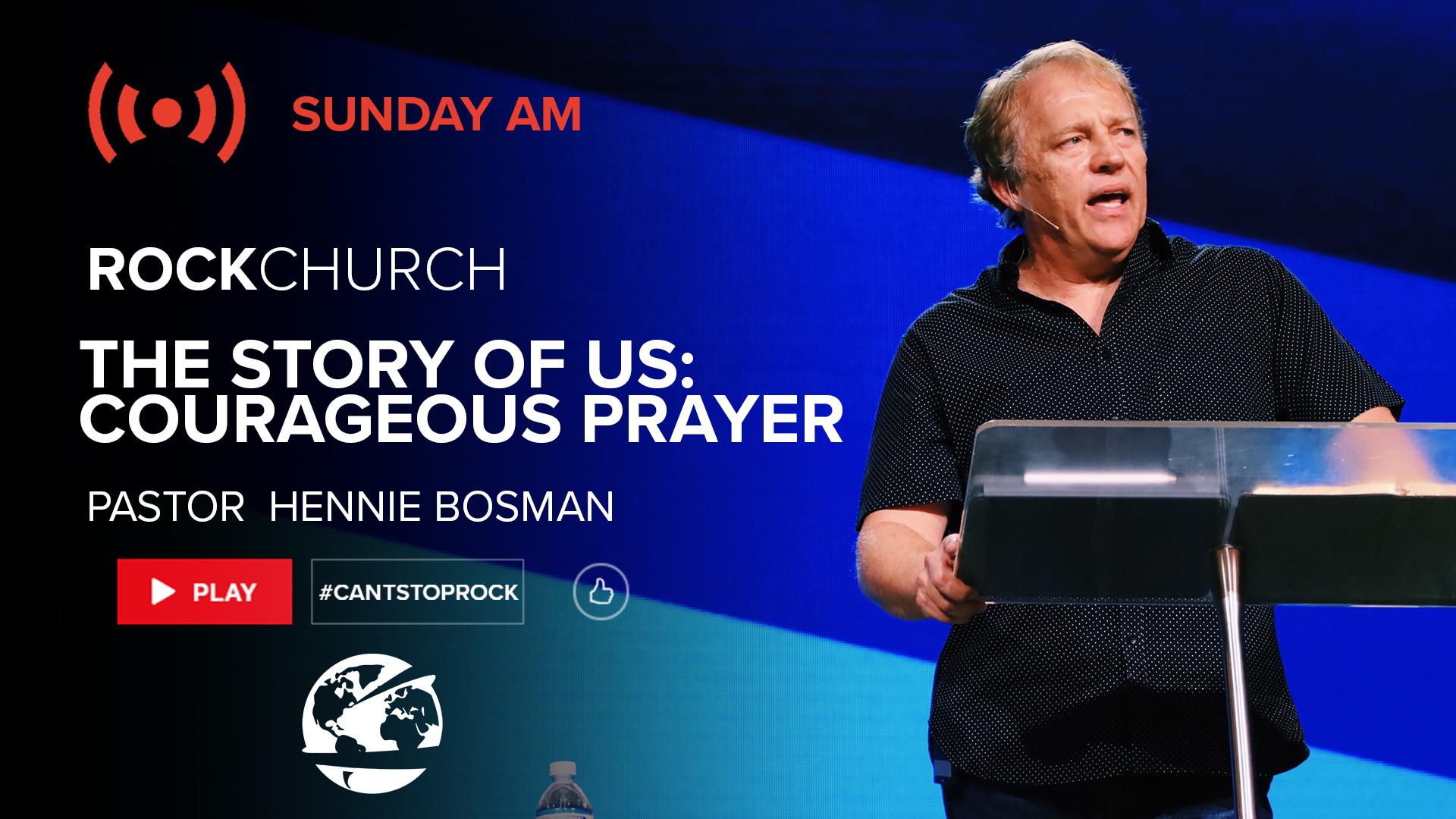 Watch Courageous Prayer
