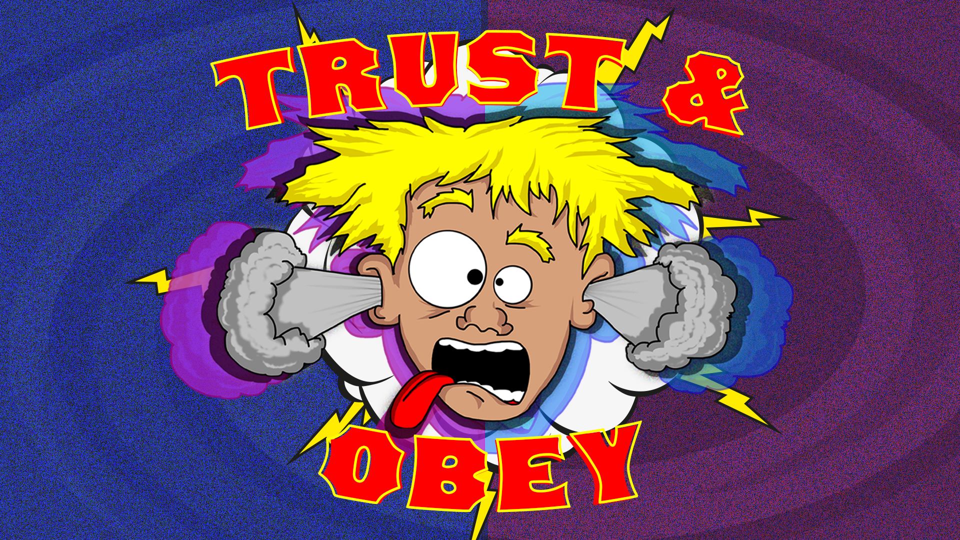 Watch/Listen Trust and Obey