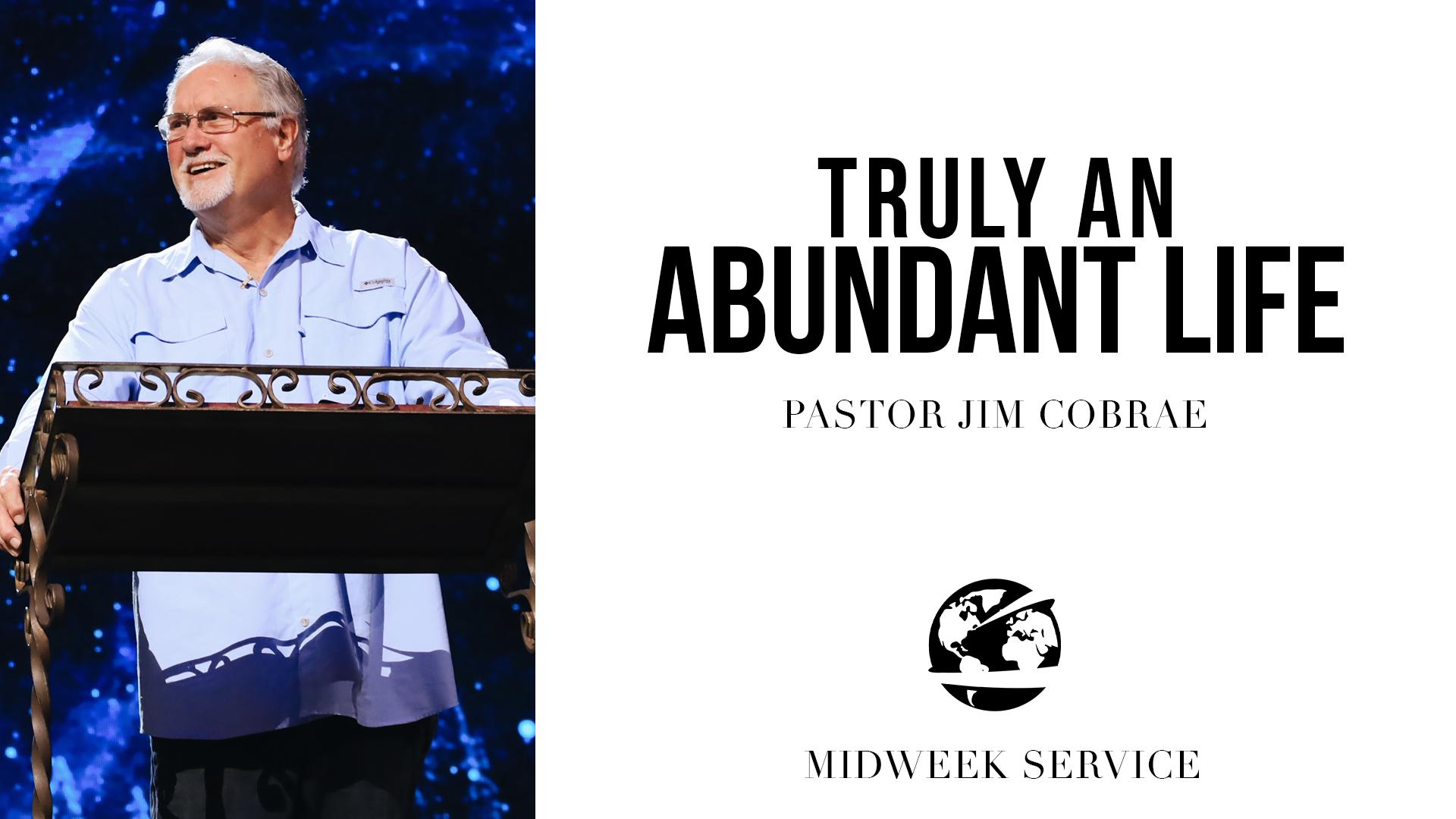 Watch Truly An Abundant Life