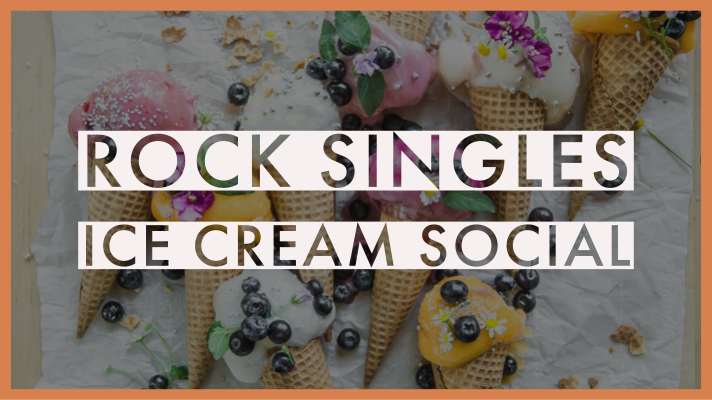 Rock Singles Ice Cream Social