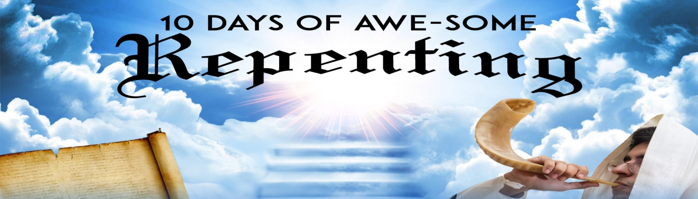 10 DAYS OF REPENTANCE AND PERSONAL SPIRITUAL GROWTH