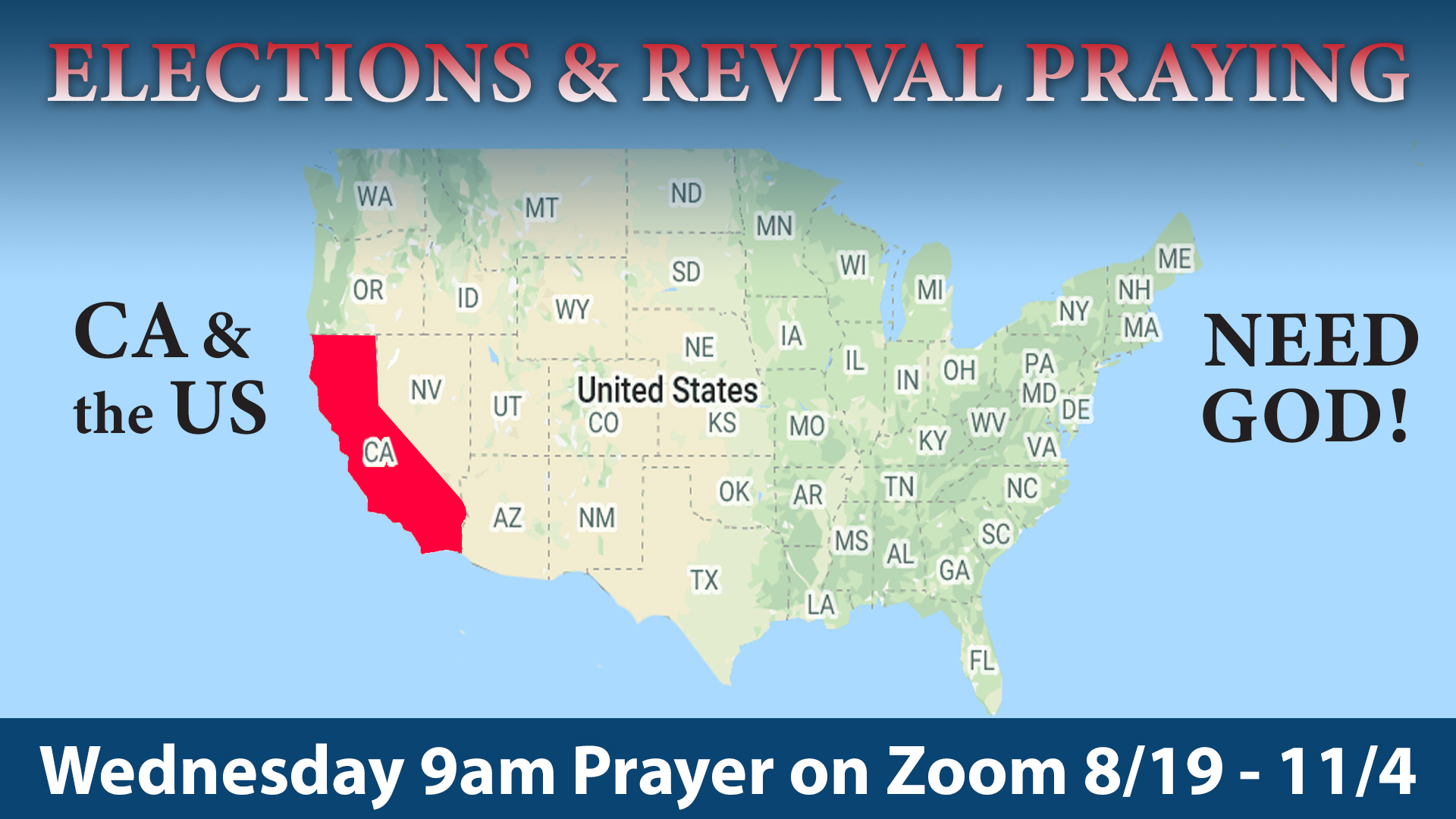 Election & Revival Prayer Meetings
