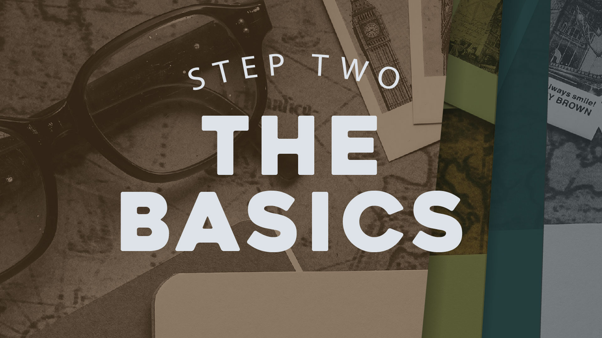 Step 2 - The Basics